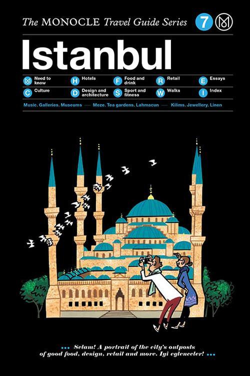 Istanbul Monocle Travel Guide