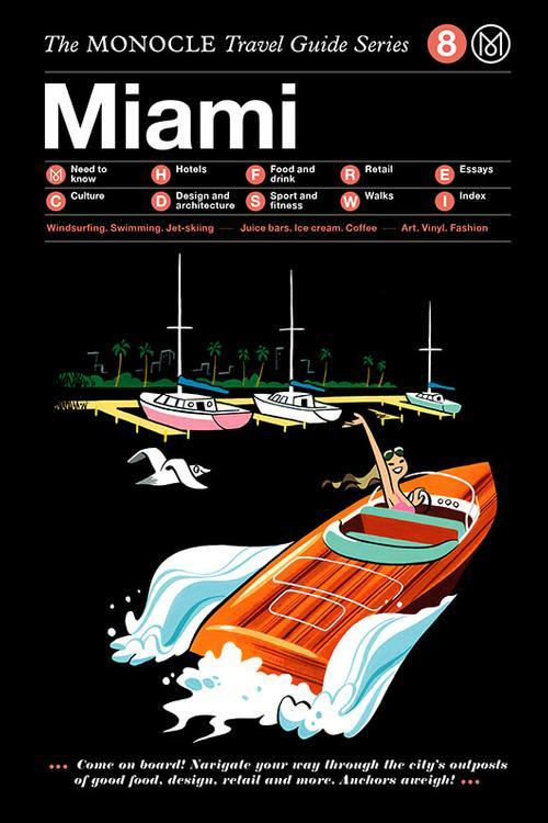 Miami Monocle Travel Guide