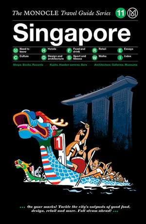 Singapore Monocle Travel Guide