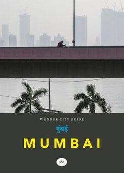 Mumbai Wundor City Guide