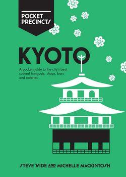 Pocket Precincts Kyoto