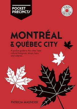 Pocket Precincts Montreal & Quebec City