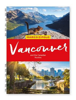 Marco Polo Vancouver & the Canadian Rockies Spiral Guide