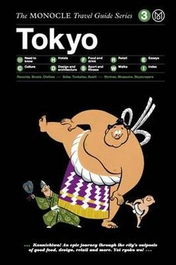 Tokyo Monocle Travel Guide