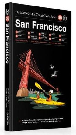 San Francisco Monocle Travel Guide