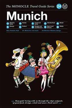 Munich Monocle Travel Guide