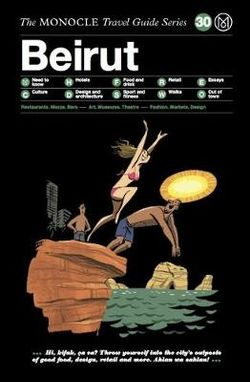 Beirut Monocle Travel Guide