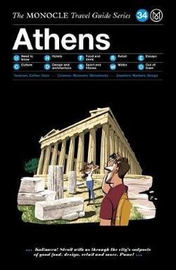 Athens Monocle Travel Guide