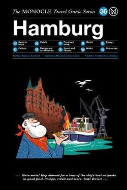 Hamburg Monocle Travel Guide