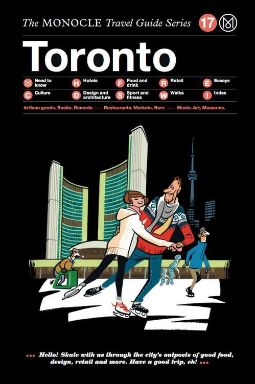 Toronto Monocle Travel Guide