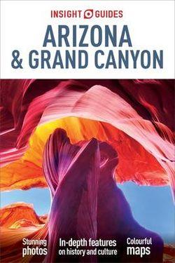 Arizona & Grand Canyon Insight Guide