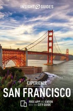 Experience San Francisco Insight Guide