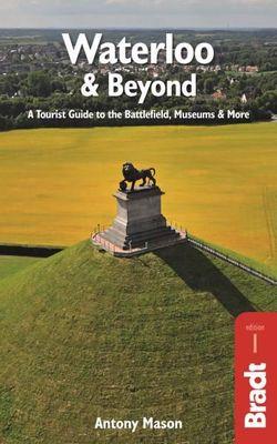 Waterloo & Beyond Bradt Guide