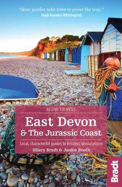 East Devon & the Jurassic Coast Bradt Guide