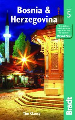 Bosnia & Herzegovina Bradt Guide