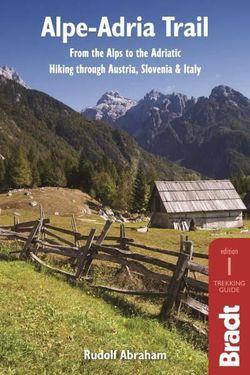 Alpe-Adria Trail Bradt Guide
