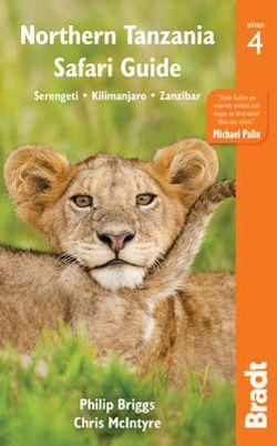 Northern Tanzania Safari Guide Bradt Guide