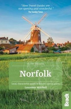 Norfolk Slow Travel Bradt Guide
