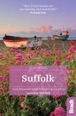Suffolk Slow Travel Bradt Guide