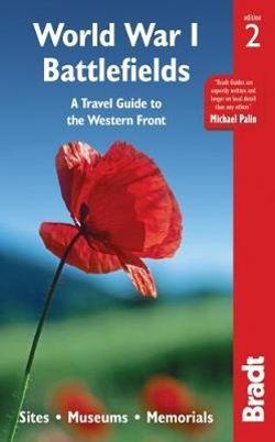 World War I Battlefields Bradt Guide