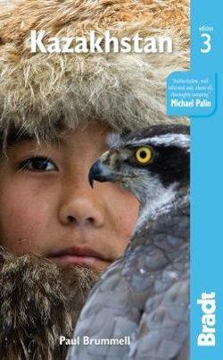 Kazakhstan Bradt Guide