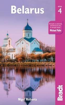 Belarus Bradt Guide