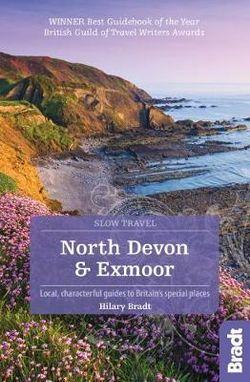 North Devon Slow Travel Bradt Guide