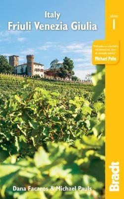 Friuli Venezia Giulia Bradt Guide