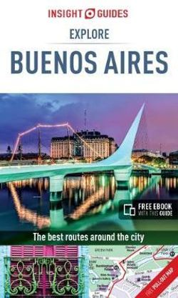Explore Buenos Aires Insight Guide