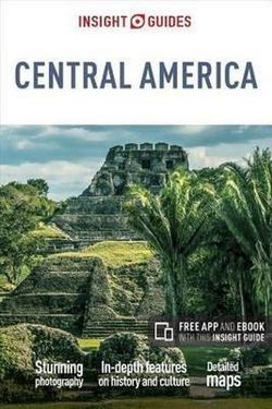 Central America Insight Guide