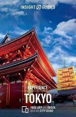 Experience Tokyo Insight Guide