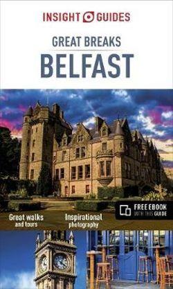 Great Breaks: Belfast