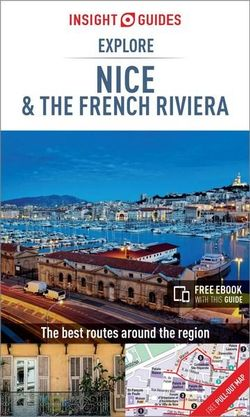 Explore Nice & the French Riviera Insight Guide