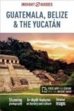Belize & The Yucatan Insight Guide