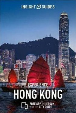 Explore Hong Kong Insight Guide