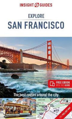 Explore San Francisco Insight Guide