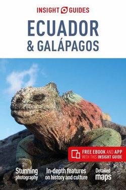 Ecuador & Galapagos Insight Guide