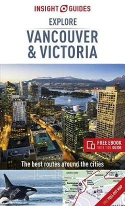 Explore Vancouver & Victoria Insight Guide