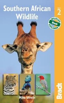 Southern Africa Wildlife Bradt Guide
