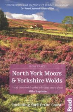 Yorkshire Moors & Wolds Bradt Guide