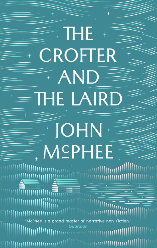   The Crofter and the Laird      Daunt Books