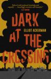 | Dark at the Crossing |  | Daunt Books