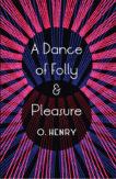   A Dance of Folly & Pleasure      Daunt Books
