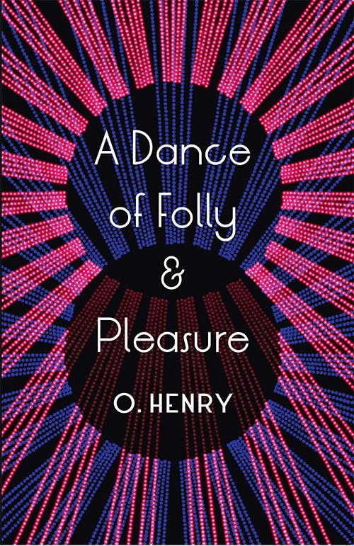 A Dance of Folly & Pleasure