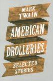| American Drolleries: Selected Stories |  | Daunt Books