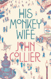 | His Monkey Wife |  | Daunt Books