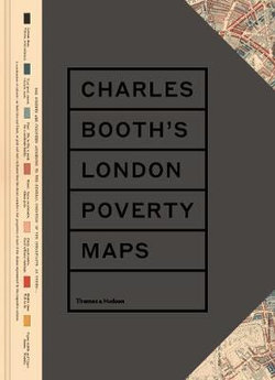 Charles Booth's London Poverty Maps