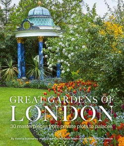 Great Gardens of London | Christmas Gifts for Book Lovers 2020