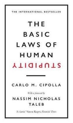 Basic Laws of Human Stupidity
