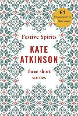 Festive Spirits Three Christmas Stories